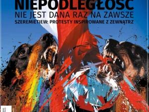 """Najnowszy numer """"Tygodnika Solidarność"""": Niepodległość nie jest dana raz na zawsze"""