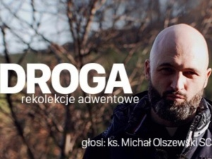 [Nasz Patronat] Droga. Rekolekcje Adwentowe. Ks. Michał Olszewski SCJ - Odcinek 4 - Trudy