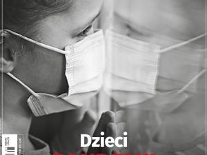Najnowszy numer Tygodnika Solidarność: Dzieci pandemii