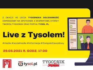 W przededniu 40. urodzin Tygodnika Solidarność - już o 17:00 live z Tysolem