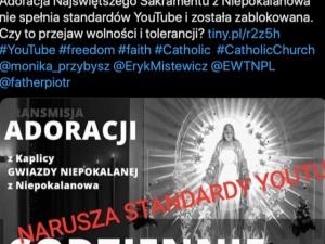 Platforma YouTube zablokowała transmisję Wieczystej Adoracji…