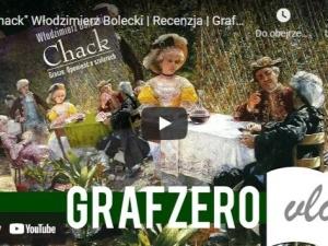[video] Grafzero: Chack Włodzimierz Bolecki   Recenzja