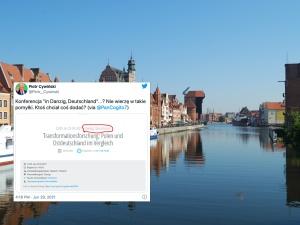 """Według organizatorów jednej z konferencji Gdańsk leży w… Niemczech. """"Nie wierzę w takie pomyłki"""""""