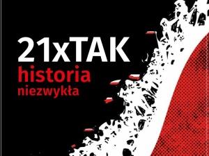 Najnowszy numer Tygodnika Solidarność: 21xTAK historia niezwykła