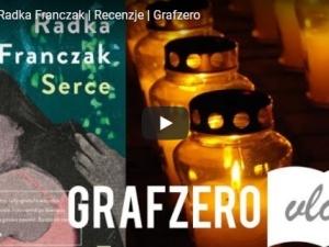 "[Video] Grafzero vlog: ""Serce"" Radka Franczak"