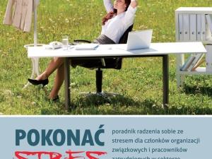 Paweł Ratajczak: Pokonać stres – premiera poradnika na temat radzenia sobie ze stresem