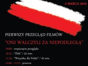 """Przegląd film""""Oni walczyli o niepodległą"""" - Elbląg 2 marca"""