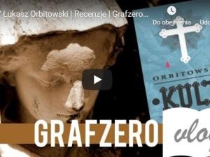 "[Grafzero vlog] ""Kult"" Łukasz Orbitowski   Recenzje  #booktube"