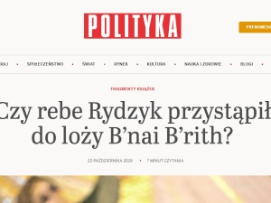"""""""Polityka"""" oszalała? """"Czy rebe Rydzyk przystąpił do loży B'nai B'rith?"""""""