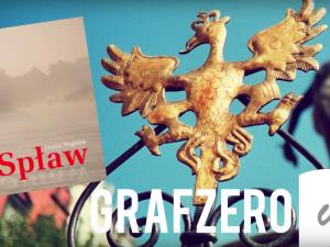 """[Grafzero vlog] """"Spław"""" Janusz Węgiełek   Ciekawa książka   Grafzero"""