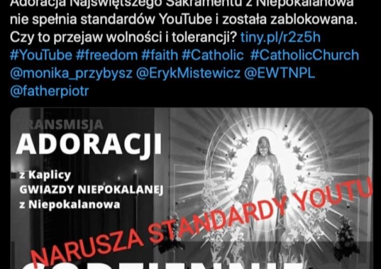 Platforma YouTube zablokowała transmisję Wieczystej Adoracji Najświętszego Sakramentu z Niepokalanowa