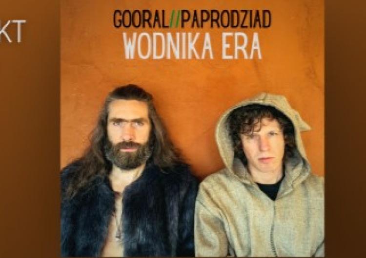 Gooral x Paprodziad Gooral x Paprodziad - nowy, energetyczny projekt muzyczny!