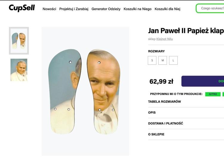 Skandal! Klapki z wizerunkiem Jana Pawła II do deptania