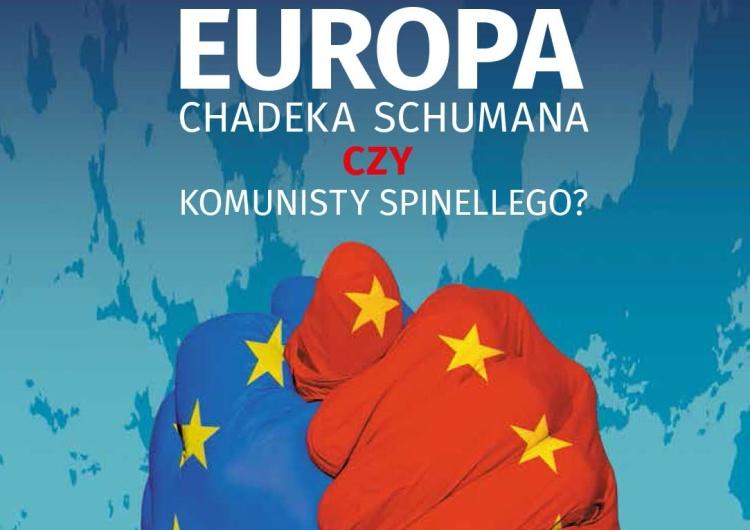 """Najnowszy numer """"Tygodnika Solidarność"""" Europa chadeka Schumana czy komunisty Spinellego?"""