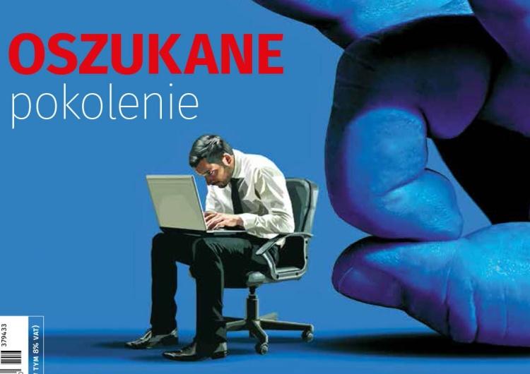 """Najnowszy numer """"Tygodnika Solidarność"""": Oszukane pokolenie"""