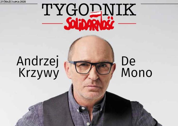 """Najnowszy numer """"Tygodnika Solidarność"""". Andrzej Krzywy - De Mono: Jestem dla ludzi"""